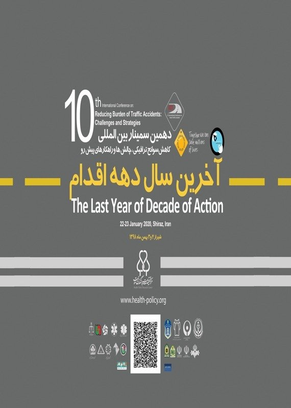 Poster of 10th international conference on reducing burden of traffic accidents challenges and strategies