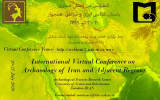 The first international virtual conference on archeology of Iran and neighboring regions